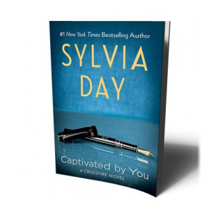 CAPTIVATED BY YOU / CROSSFIRE 4 | DAY, SYLVIA
