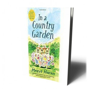 IN A COUNTRY GARDEN | HARAN, MAEVE