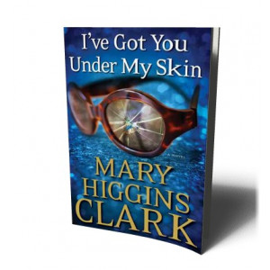 I'VE GOT YOU UNDER MY SKIN | CLARK, MARY HIGGINS