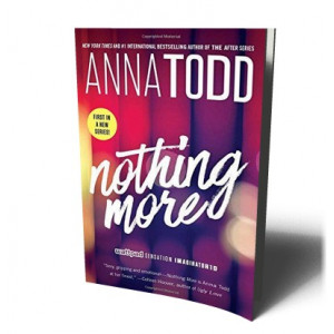 NOTHING MORE | TODD, ANNA
