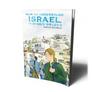 HOW TO UNDERSTAND ISRAEL IN 60 DAYS OR LESS | GLIDDEN, SARAH