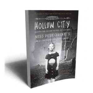 HOLLOW CITY/ MISS PEREGRINE  PECULIAR CHILDREN | RIGGS, RANSOM