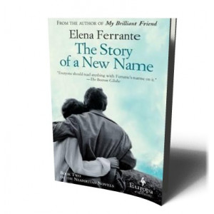 STORY OF A NEW NAME (NEOPOLITAN 2) | FERRANTE, ELENA