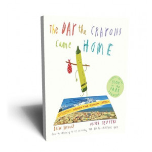 DAY THE CRAYONS CAME HOME | DAYWALT, DREW