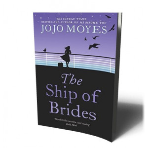 SHIP OF BRIDES | MOYES, JOJO