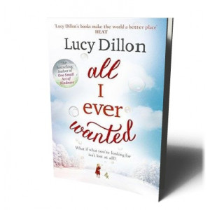 ALL I EVER WANTED | DILLON, LUCY