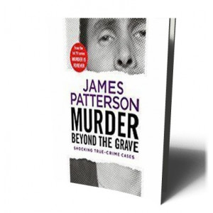 MURDER BEYOND THE GRAVE: (MURDER IS FOREVER: VOLUME 3) | PATTERSON, JAMES