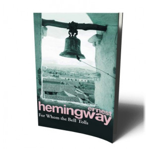 FOR WHOM THE BELL TOLLS | HEMINGWAY