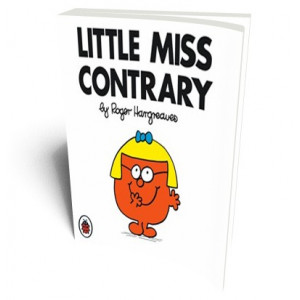 LITTLE MISS CONTRARY |
