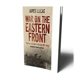 WAR ON THE EASTERN FRONT | LUCAS, JAMES