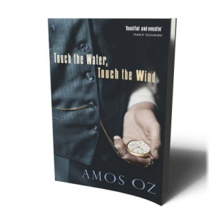 TOUCH THE WATER TOUCH THE WIND | OZ, AMOS
