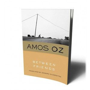 BETWEEN FRIENDS | OZ, AMOS