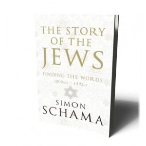 STORY OF THE JEWS | SCHAMA, SIMON