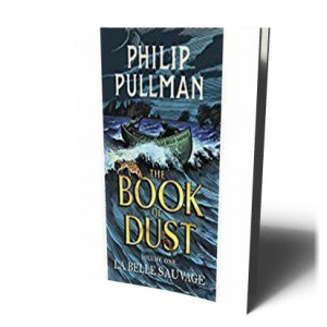 BELLE SAUVAGE BOOK OF DUST | PULLMAN, PHILIP