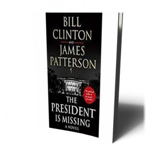 PRESIDENT IS MISSING | CLINTON / PATTERSON