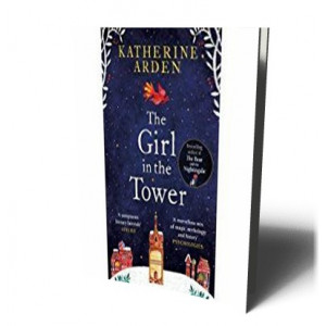 GIRL IN THE TOWER | ARDEN, KATHERINE