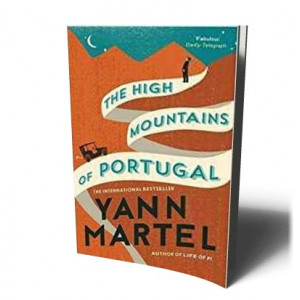 HIGH MOUNTAINS OF PORTURGAL | MARTEL, YANN