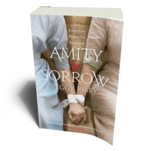 AMITY & SORROW | RILEY, PEGGY