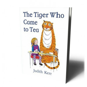 TIGER WHO CAME TO TEA | KERR, JUDITH