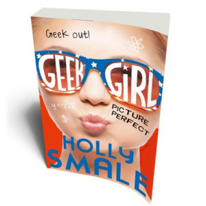 GEEK GIRL 3 / PERFECT GIRL | SMALE, HOLLY