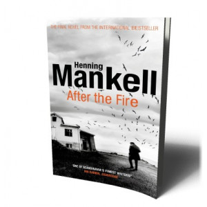 AFTER THE FIRE | MANKELL, HENNING