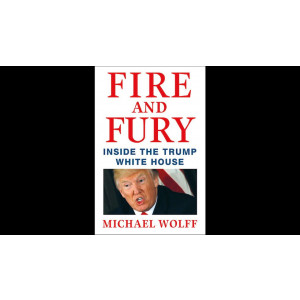 FIRE AND FURY | WOLFF, MICHAEL