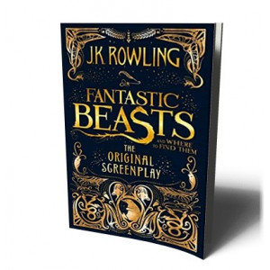FANTASTIC BEASTS AND WHERE TO FIND THEM: THE ORIGINAL SCREENPLAY | ROWLING, J.K.