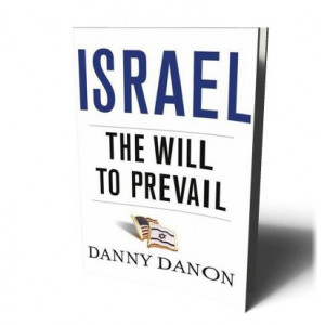 ISRAEL THE WILL TO PREVAIL | DANON, DANNY