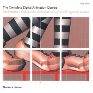 COMPLETE DIGITAL ANIMATION COURSE | WYATT, ANDY