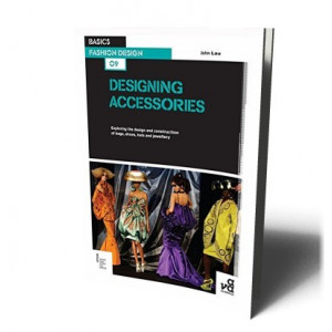 DESIGNING ACCESSORIES | BASICS FASHION DESIGN