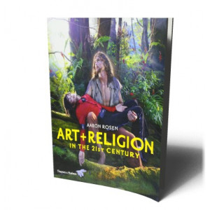 ART & RELIGION IN THE 21ST CENTURY | ROSEN AARON