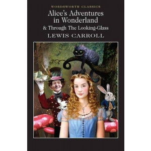 ALICE ADVENTURES IN WONDERLAND &THROUGH THE LOOKING GLASS | Carroll, L.