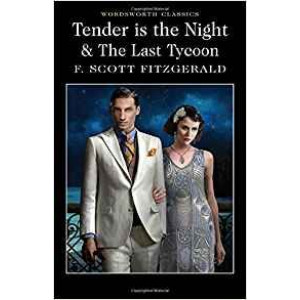 TENDER IS THE NIGHT/THE LAST TYCOON | Fitzgerald, F.S.