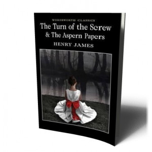 TURN OF THE SCREW &THE ASPERN PAPERS | James, H.
