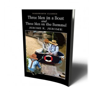 THREE MEN IN A BOAT &THREE MEN ON THE BUMMEL | Jerome, J.K.