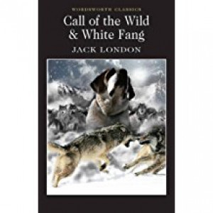 CALL OF THE WILD &WHITE FANG | London, J.