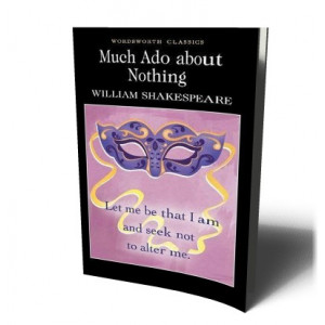 MUCH ADO ABOUT NOTHING | Shakespeare, W.