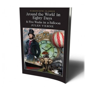 AROUND THE WORLD IN 80 DAYS / FIVE WEEKS IN A BALLOON | Verne, J.