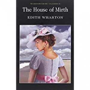 HOUSE OF MIRTH | Wharton, E.