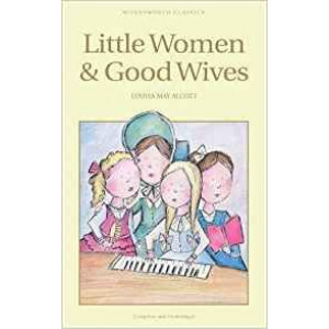 LITTLE WOMEN & GOOD WIVES | Alcott, L.M.