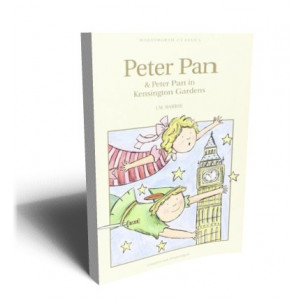 PETER PAN &PETER PAN IN KENSINGTON GARDENS | Barrie, J.M.
