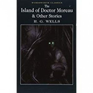 ISLAND OF DR. MOREAU & OTHER STORIES | WELLS