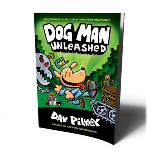 DOG MAN UNLEASHED | PILKEY, DAV