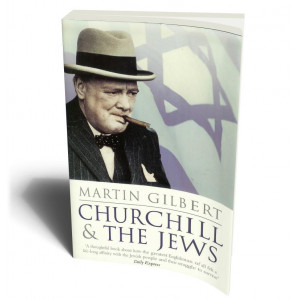 CHURCHILL & THE JEWS | GILBERT, MARTIN