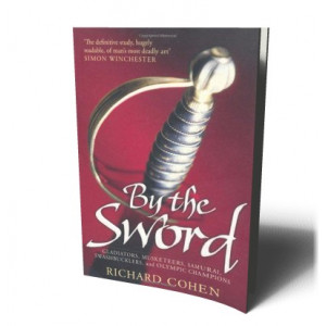 BY THE SWORD | COHEN, RICHARD