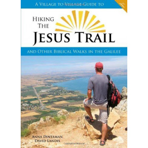 HIKING THE JESUS TRAIL 2ND ED | DINTAMAN, ANNA