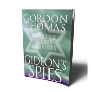 GIDEON'S SPIES | GORDON, THOMAS