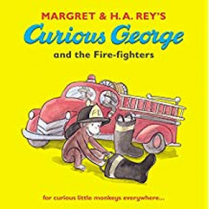 CURIOUS GEORGE AND THE FIRE-FIGHTERS | REY, MARGARET