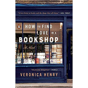 HOW TO FIND LOVE IN A BOOKSHOP   HENRY, VERONICA
