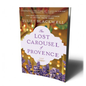 LOST CAROUSEL OF PROVENCE   BLACKWELL, JULIET